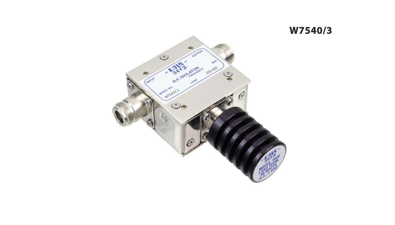 Isolator 300-650 MHz W7540/3 Input Power 30 W